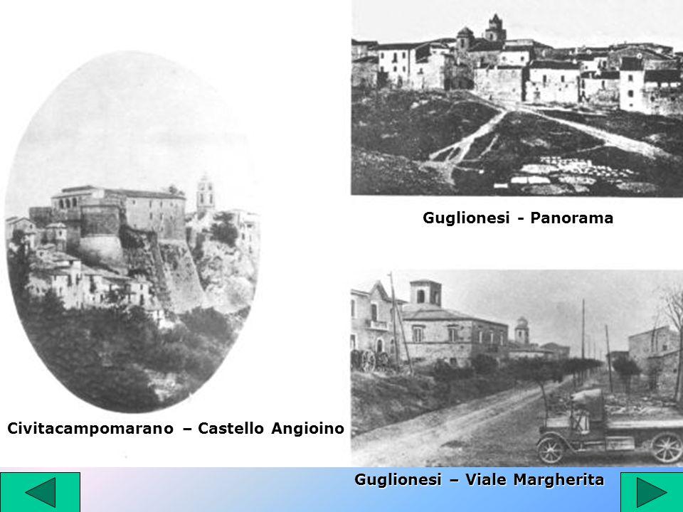 Civitacampomarano – Castello Angioino Guglionesi - Panorama Guglionesi – Viale Margherita