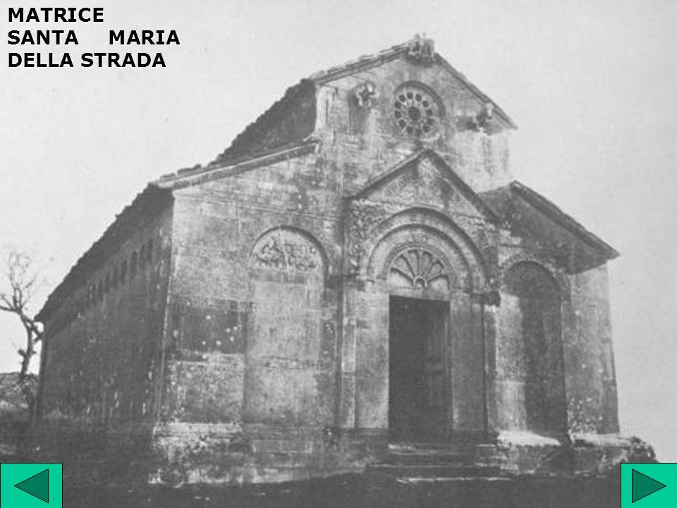 MATRICE SANTA MARIA DELLA STRADA