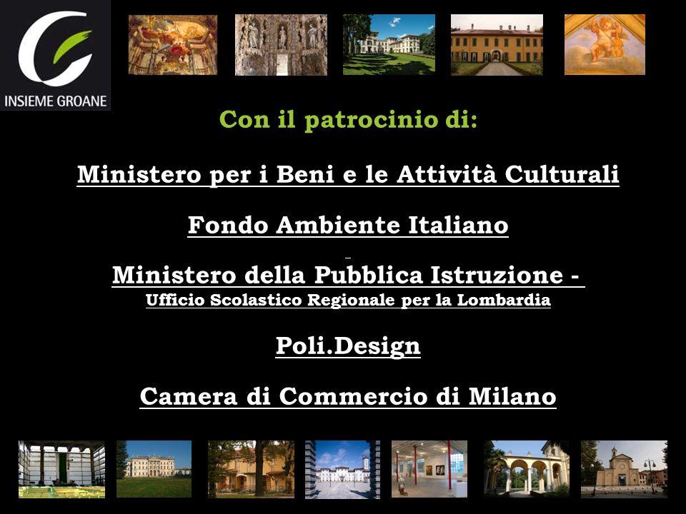 Con il patrocinio di: Ministero per i Beni e le Attività Culturali Fondo Ambiente Italiano Ministero della Pubblica Istruzione - Ufficio Scolastico Re
