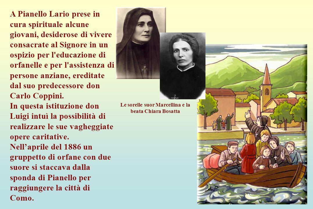 Pianello A Pianello Lario prese in cura spirituale alcune giovani, desiderose di vivere consacrate al Signore in un ospizio per l'educazione di orfane