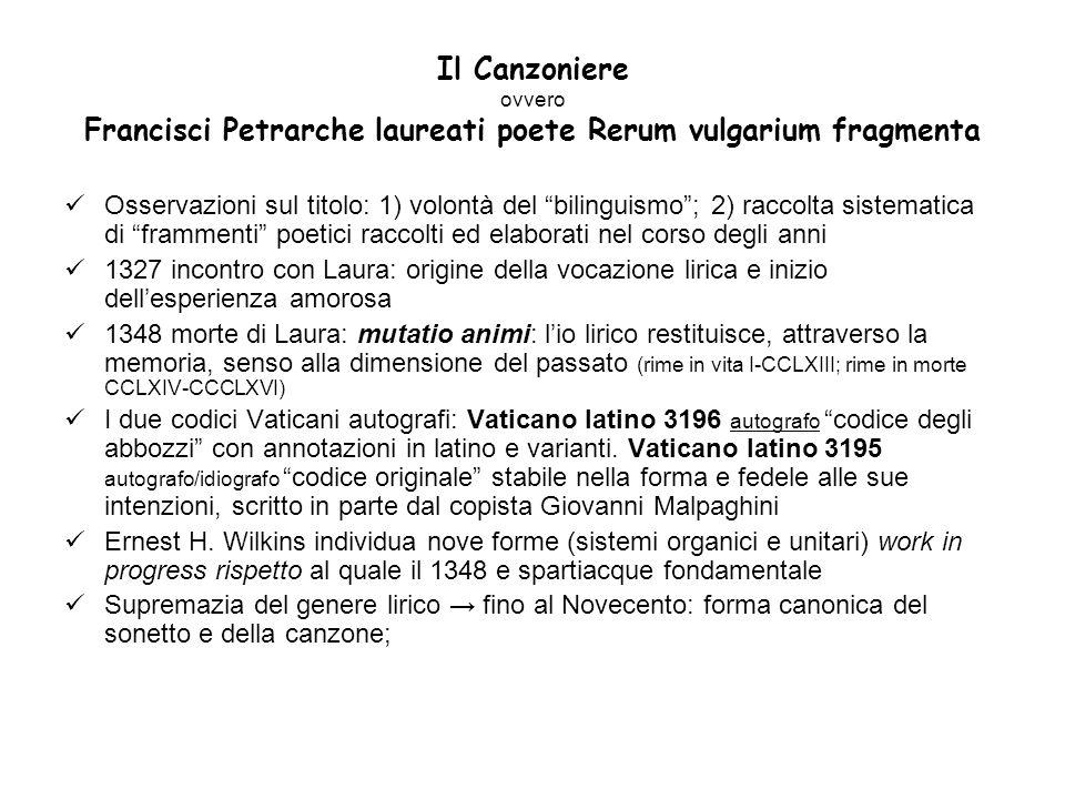 Il Canzoniere ovvero Francisci Petrarche laureati poete Rerum vulgarium fragmenta Osservazioni sul titolo: 1) volontà del bilinguismo; 2) raccolta sis