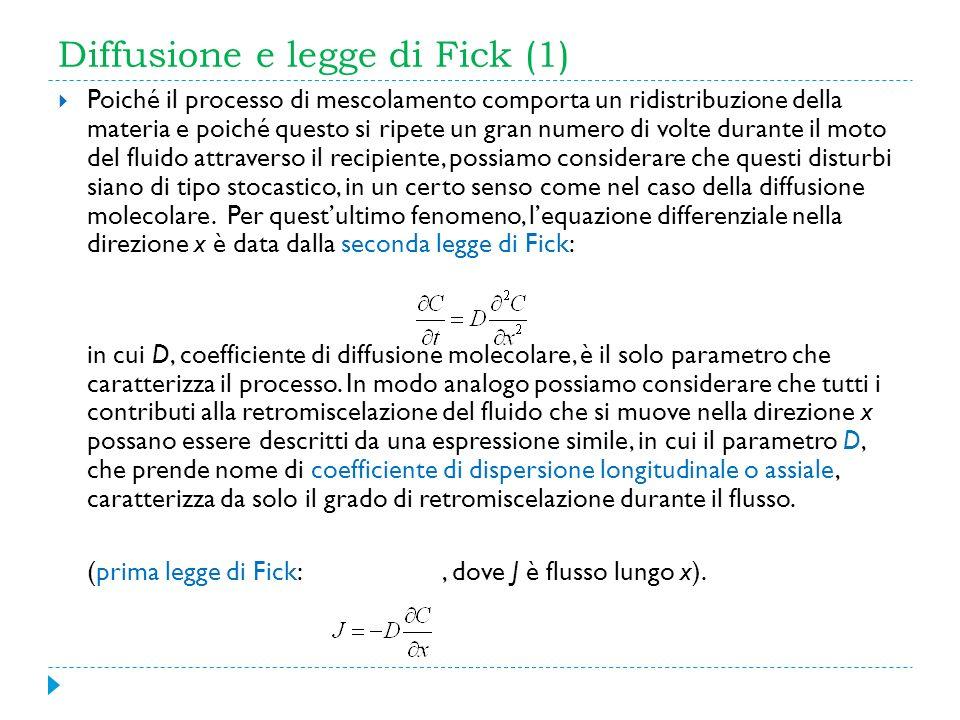 Diffusione e legge di Fick (1) Poiché il processo di mescolamento comporta un ridistribuzione della materia e poiché questo si ripete un gran numero d
