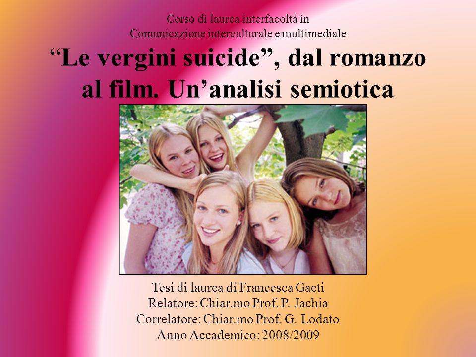 Corso di laurea interfacoltà in Comunicazione interculturale e multimedialeLe vergini suicide, dal romanzo al film.