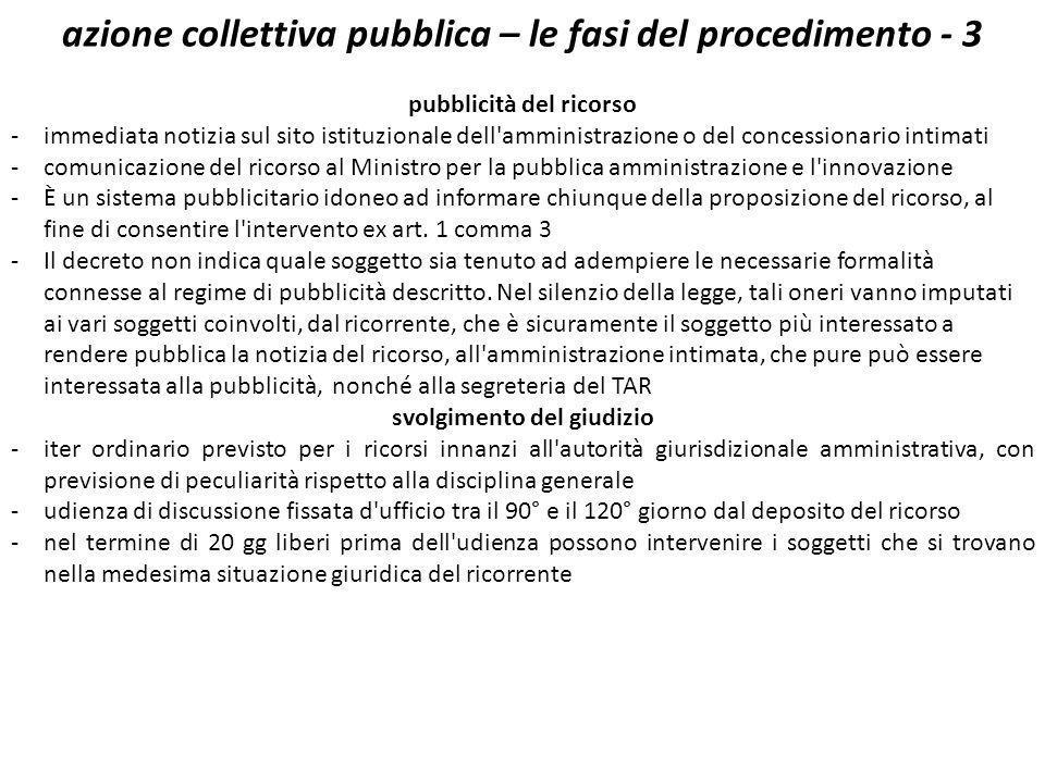 azione collettiva pubblica – le fasi del procedimento - 3 pubblicità del ricorso -immediata notizia sul sito istituzionale dell'amministrazione o del