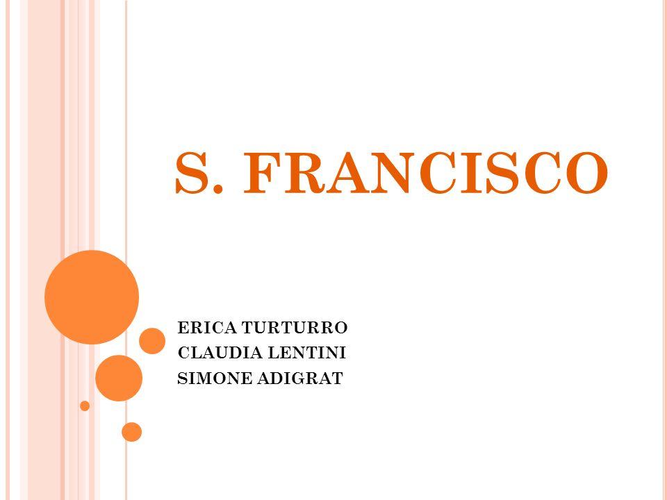 S. FRANCISCO ERICA TURTURRO CLAUDIA LENTINI SIMONE ADIGRAT