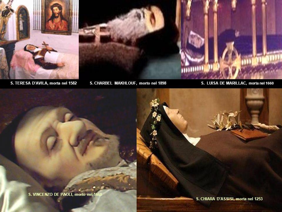 S.CHIARA DASSISI, morta nel 1253 S. VINCENZO DE PAOLI, morto nel 1660 S.