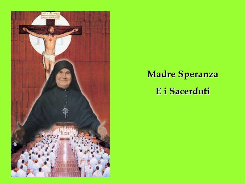 Madre Speranza E i Sacerdoti