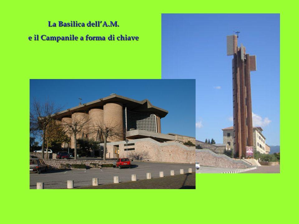 La Basilica dellA.M. e il Campanile a forma di chiave