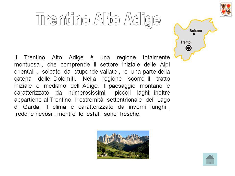 Il Trentino Alto Adige è una regione totalmente montuosa, che comprende il settore iniziale delle Alpi orientali, solcate da stupende vallate, e una parte della catena delle Dolomiti.