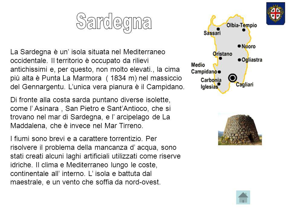 La Sardegna è un isola situata nel Mediterraneo occidentale.