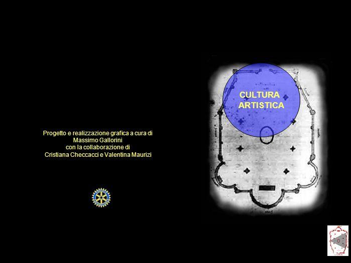 CULTURA ARTISTICA Progetto e realizzazione grafica a cura di Massimo Gallorini con la collaborazione di Cristiana Checcacci e Valentina Maurizi