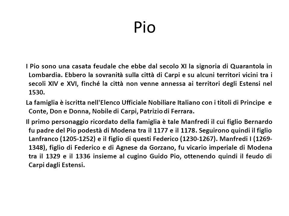 Ricerca storica http://www.icastelli.it/castle-1238687277-castello_dei_pio_di_carpi-it.php
