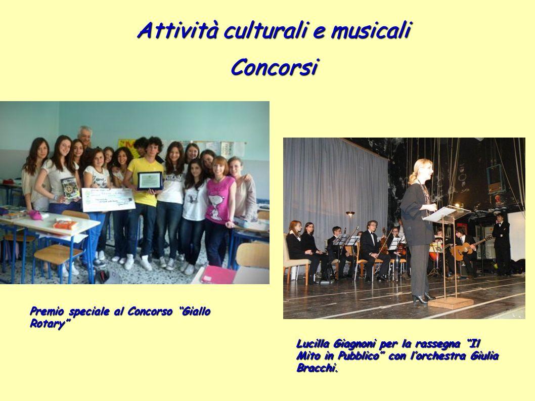 Attività culturali e musicali Concorsi Lucilla Giagnoni per la rassegna Il Mito in Pubblico con lorchestra Giulia Bracchi. Premio speciale al Concorso