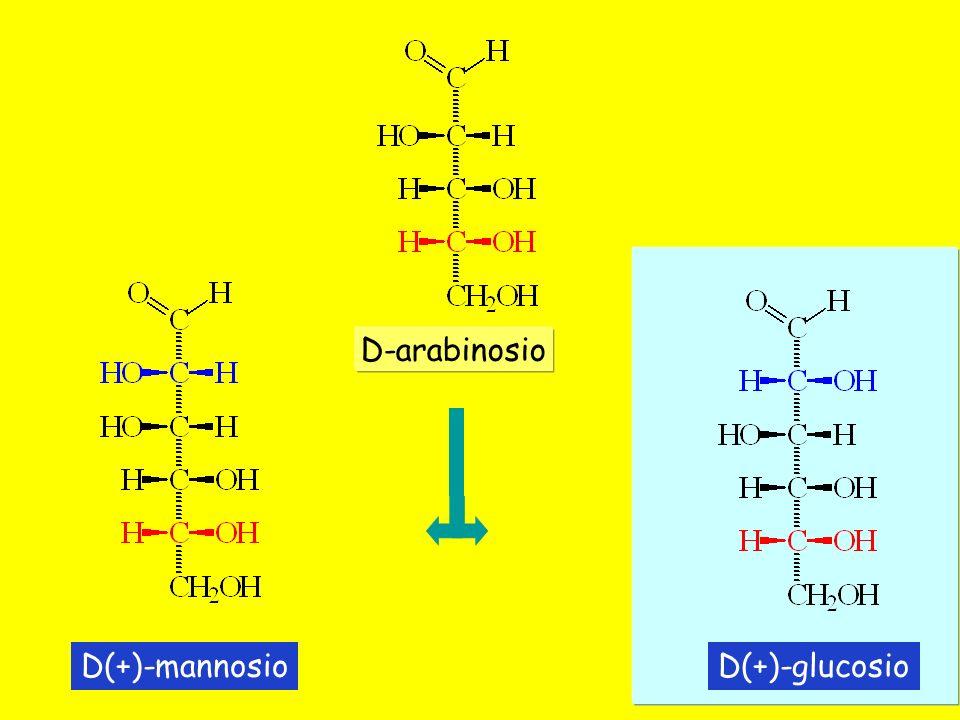 D(+)-glucosioD(+)-mannosio D-arabinosio