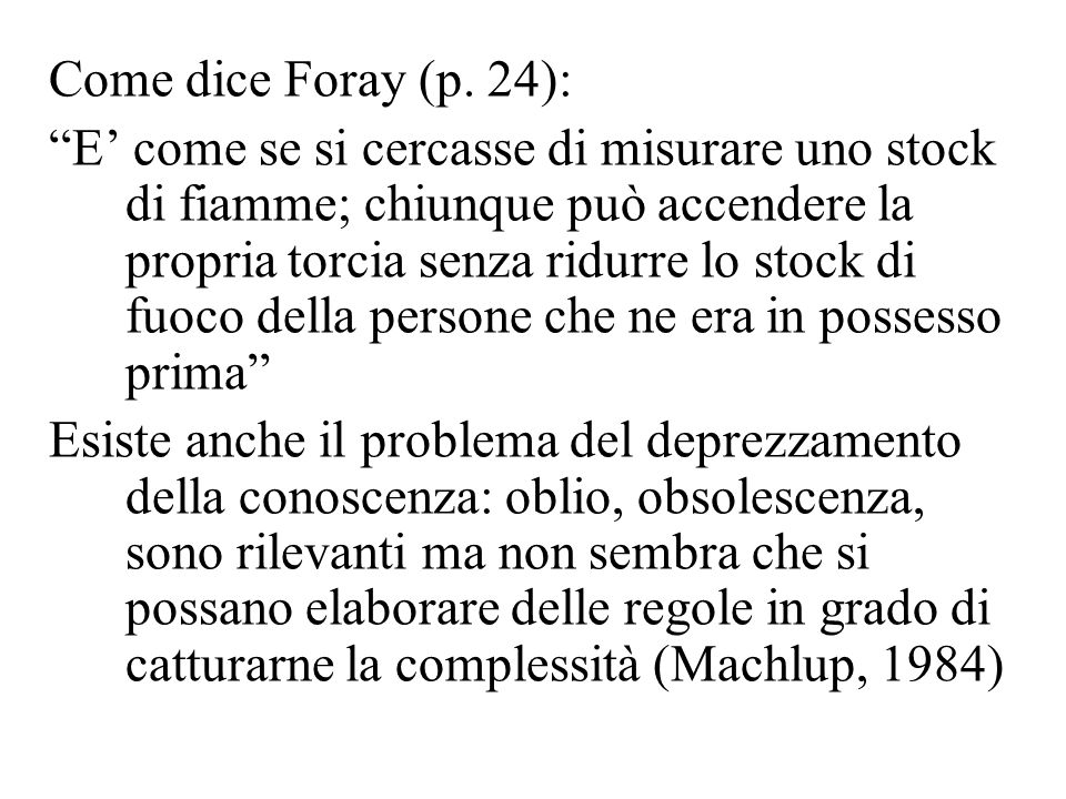 Come dice Foray (p.