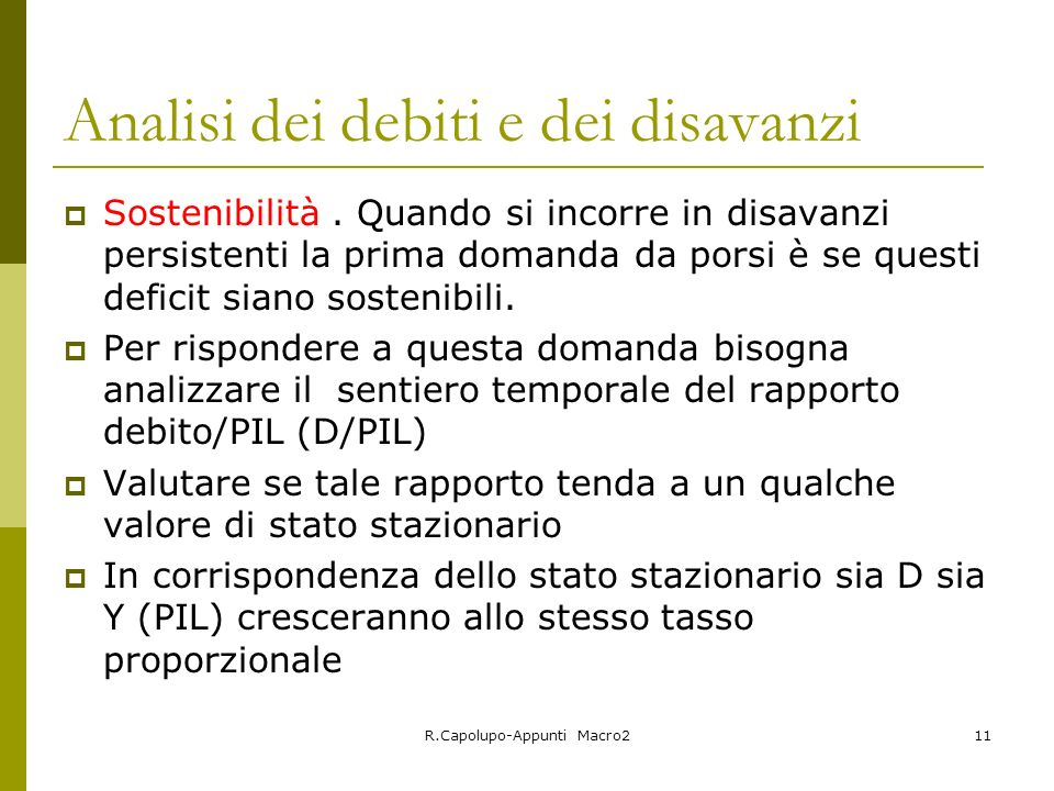 R.Capolupo-Appunti Macro211 Analisi dei debiti e dei disavanzi Sostenibilità.