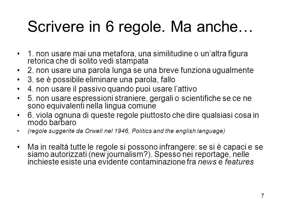 7 Scrivere in 6 regole.Ma anche… 1.