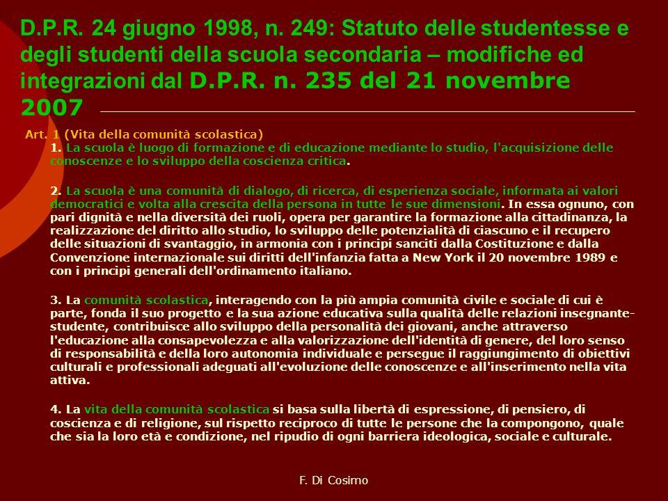 D.P.R. 24 giugno 1998, n. 249: Statuto delle studentesse e degli studenti della scuola secondaria – modifiche ed integrazioni dal D.P.R. n. 235 del 21