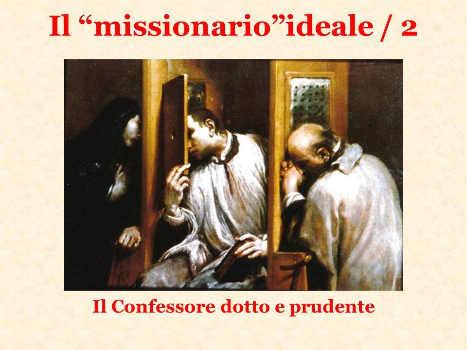 Il missionarioideale / 2 Il Confessore dotto e prudente