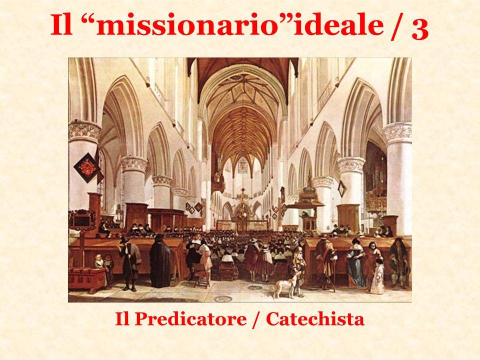 Il missionarioideale / 3 Il Predicatore / Catechista