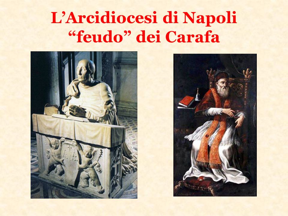 Il Concilio di Trento affidato, a Napoli, ai nipoti di papa Paolo IV Carafa