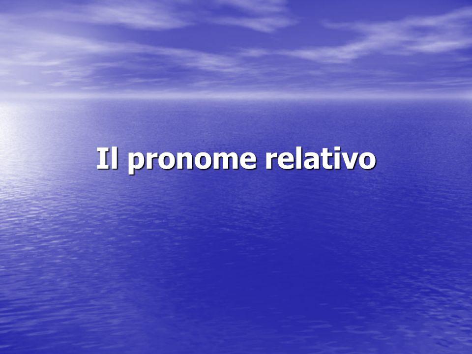 Il pronome relativo
