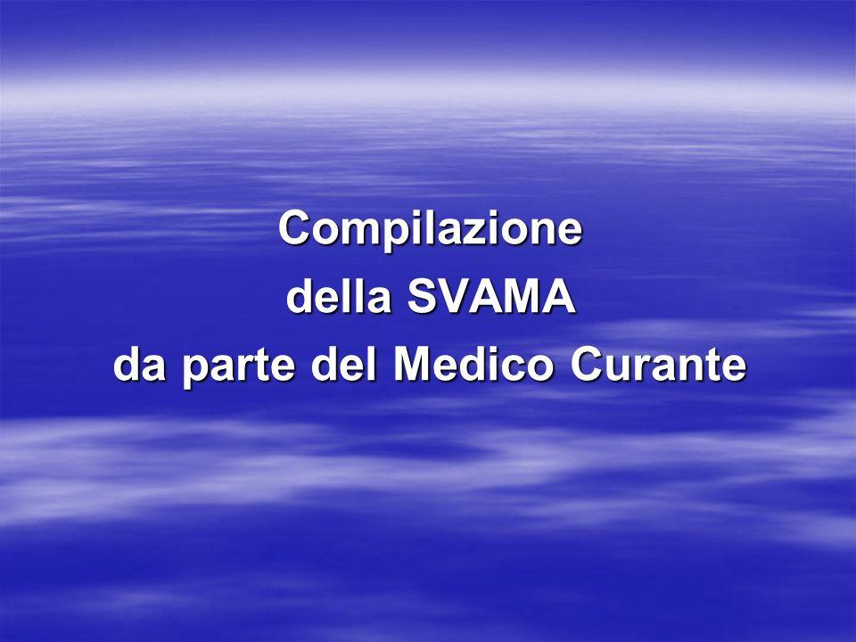 Compilazione della SVAMA da parte del Medico Curante