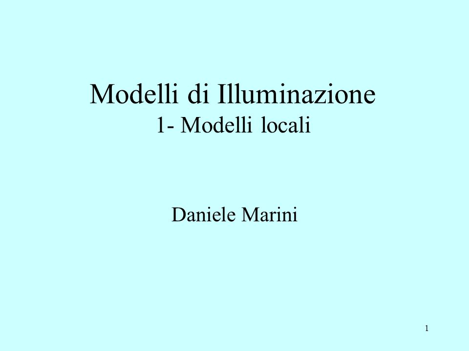 21 Modello di Phong (1975) Calcola anche la riflessione speculare imperfetta (bagliori) considerando la posizione dellosservatore La luce riflessa è data dalla somma di 3 componenti: 1.Riflessione lambertiana 2.Riflessione speculare imperfetta 3.Luce ambientale Phong B.T., Illumination for computer generated pictures, Communications of the ACM, vol 18, n 6, 1975