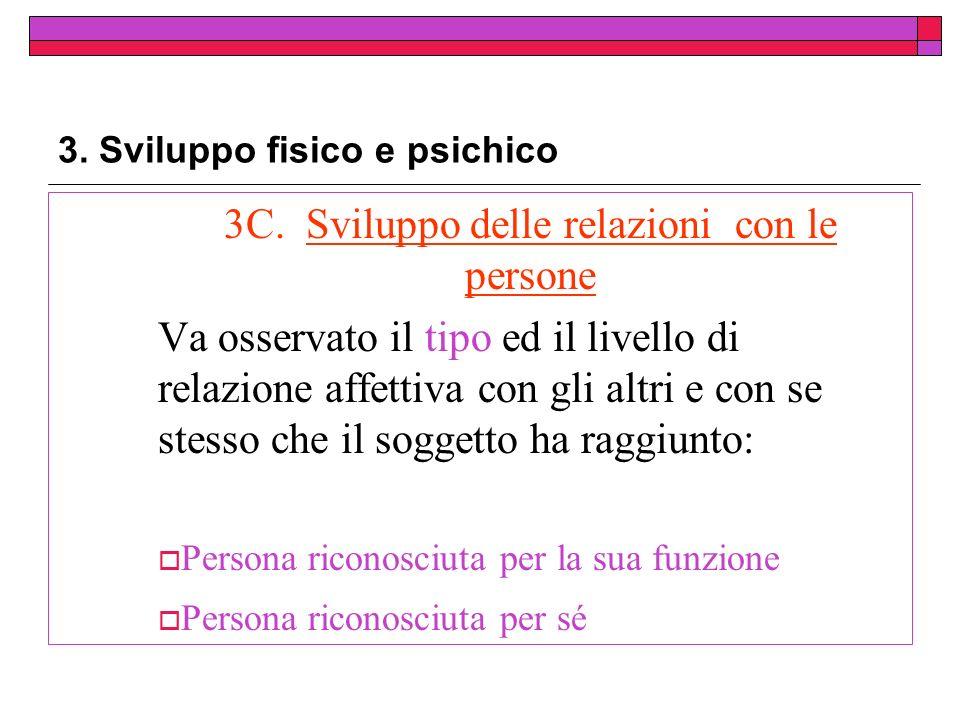 3.Sviluppo fisico e psichico 3C.