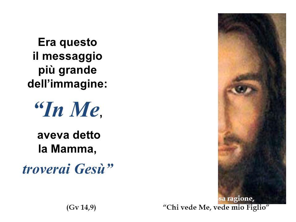 Nel regalo fatto dalla Mamma a Luigina, il Figlio di Maria è conforme nei tratti al Volto della Madre.