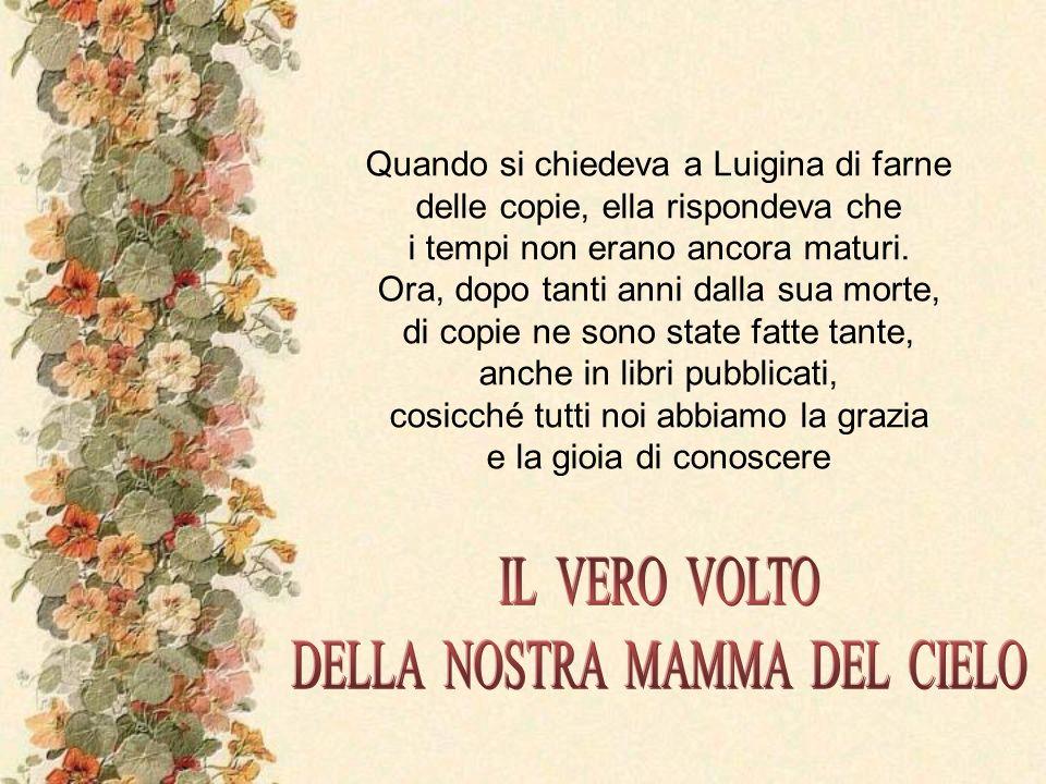 Il Santo Padre Pio XII, in ottimi rapporti con Luigina, aveva disposto che si instaurasse una collaborazione della carismatica romana con il Prof.