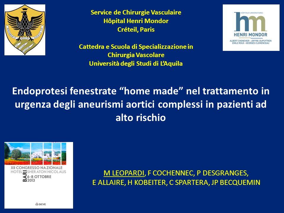 Service de Chirurgie Vasculaire Hôpital Henri Mondor Créteil, Paris Cattedra e Scuola di Specializzazione in Chirurgia Vascolare Università degli Stud