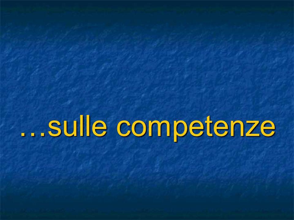 …sulle competenze