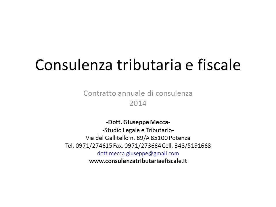 Consulenza tributaria e fiscale Contratto annuale di consulenza 2014 -Dott.