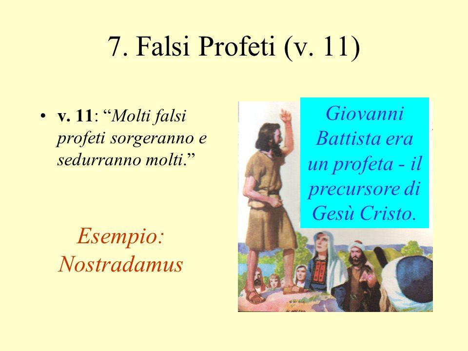 6.I discepoli di Gesù saranno perseguitati (verso 9) v.