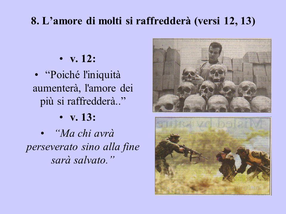 7. Falsi Profeti (v. 11) v. 11: Molti falsi profeti sorgeranno e sedurranno molti. Esempio: Nostradamus Giovanni Battista era un profeta - il precurso