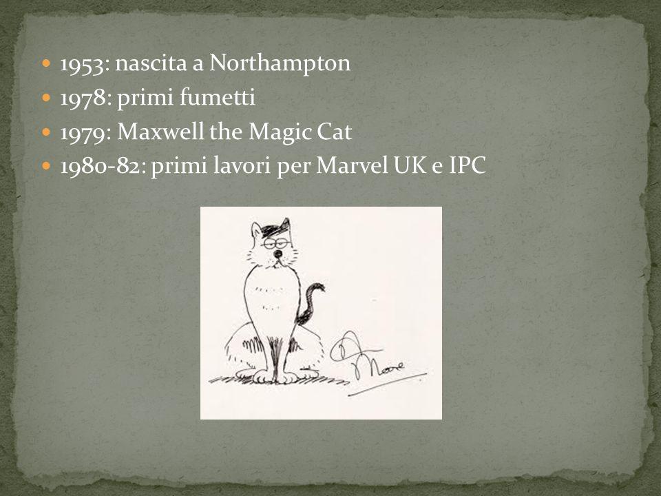 1953: nascita a Northampton 1978: primi fumetti 1979: Maxwell the Magic Cat 1980-82: primi lavori per Marvel UK e IPC