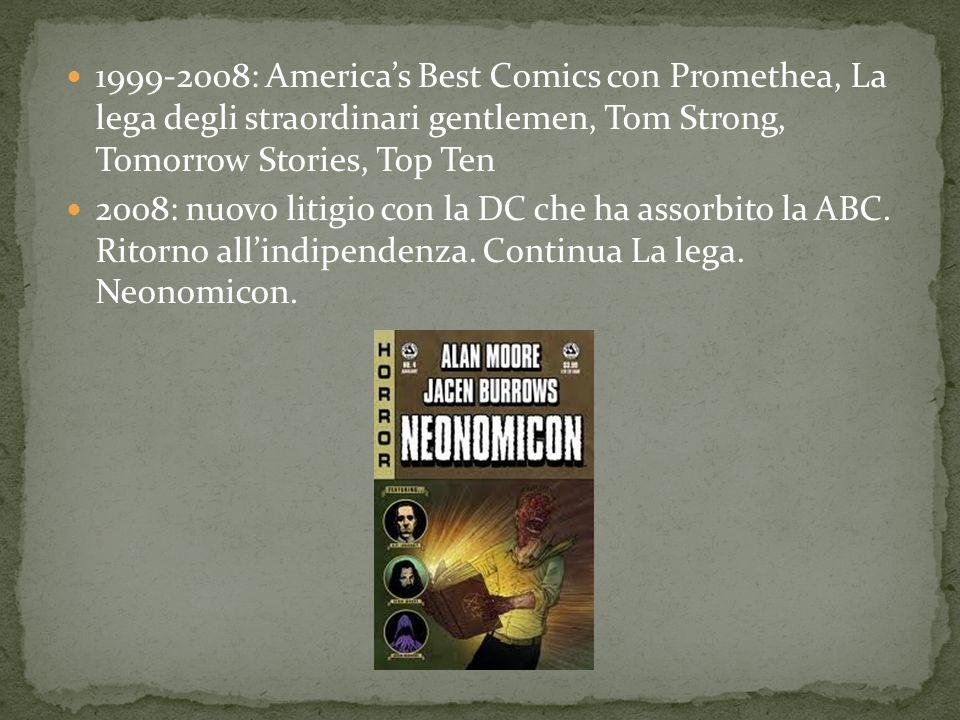 1999-2008: Americas Best Comics con Promethea, La lega degli straordinari gentlemen, Tom Strong, Tomorrow Stories, Top Ten 2008: nuovo litigio con la