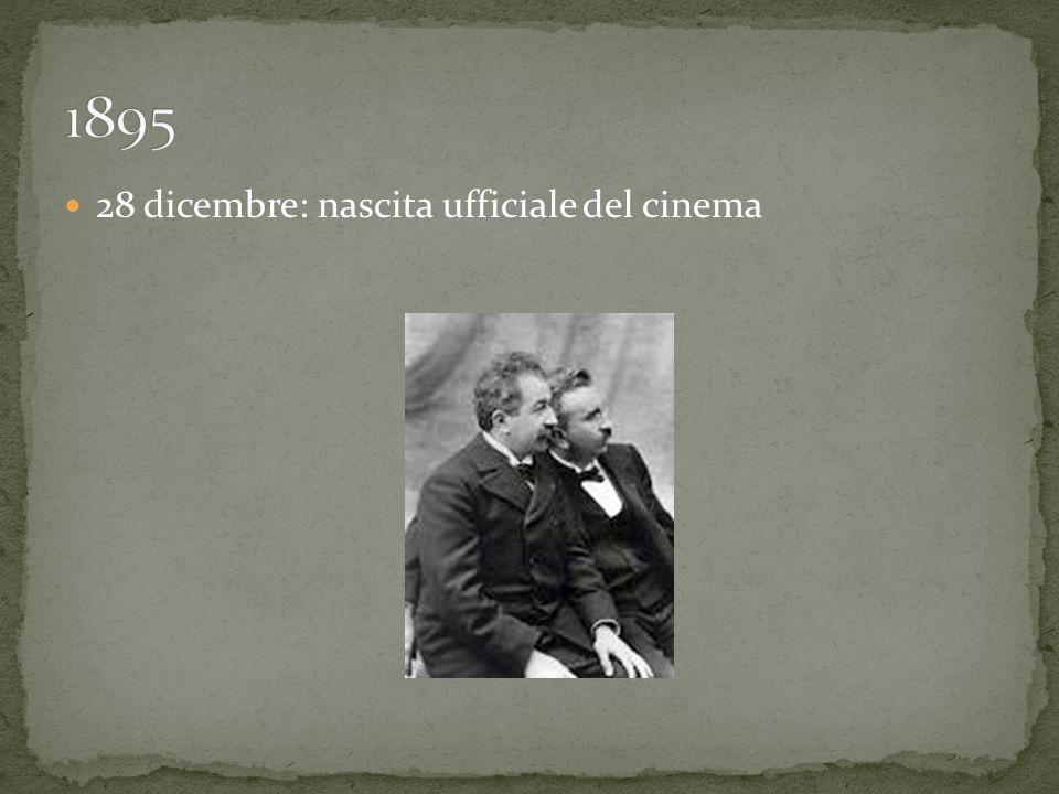 28 dicembre: nascita ufficiale del cinema