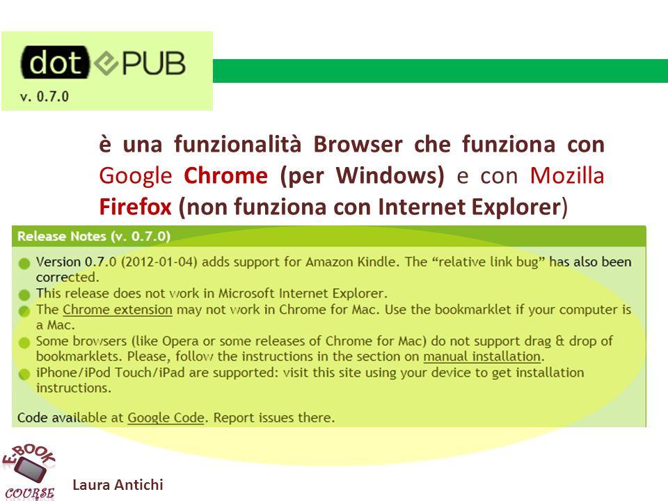 Laura Antichi è una funzionalità Browser che funziona con Google Chrome (per Windows) e con Mozilla Firefox (non funziona con Internet Explorer)