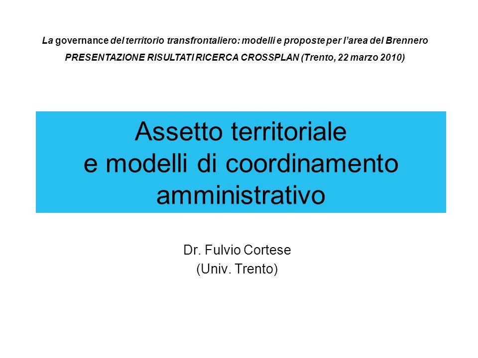 Assetto territoriale e modelli di coordinamento amministrativo Dr.