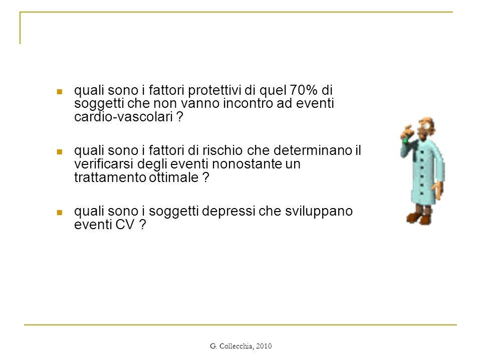G. Collecchia, 2010 quali sono i fattori protettivi di quel 70% di soggetti che non vanno incontro ad eventi cardio-vascolari ? quali sono i fattori d
