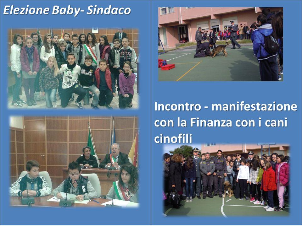 Elezione Baby- Sindaco Incontro - manifestazione con la Finanza con i cani cinofili