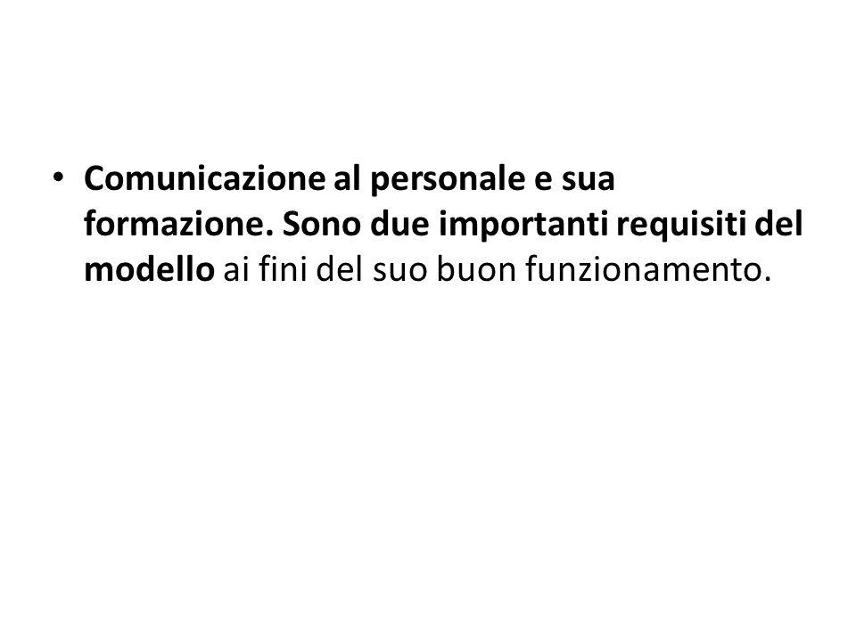 Comunicazione al personale e sua formazione.