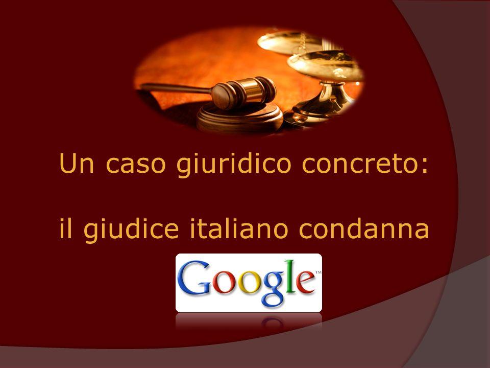 Un caso giuridico concreto: il giudice italiano condanna