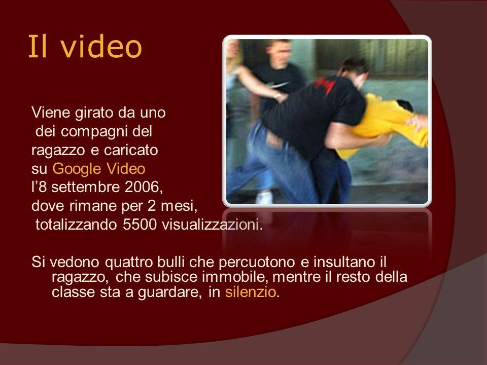Il video Viene girato da uno dei compagni del ragazzo e caricato su Google Video l8 settembre 2006, dove rimane per 2 mesi, totalizzando 5500 visualiz