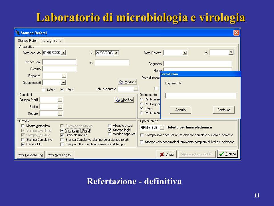 11 Laboratorio di microbiologia e virologia Refertazione - definitiva