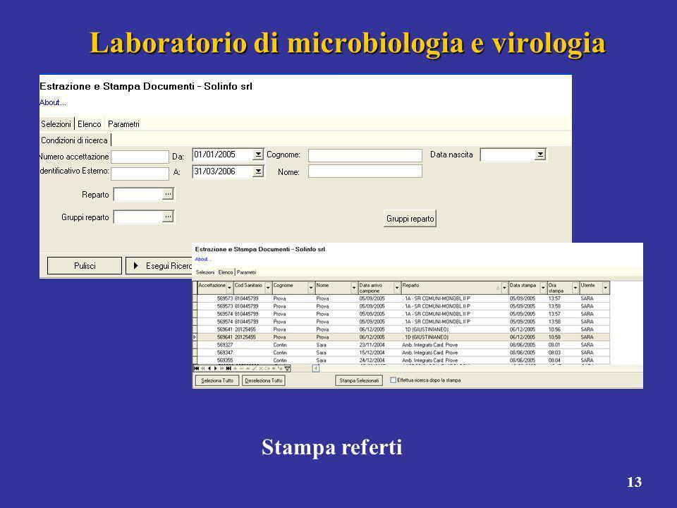 13 Laboratorio di microbiologia e virologia Stampa referti