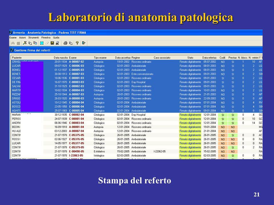 21 Laboratorio di anatomia patologica Stampa del referto