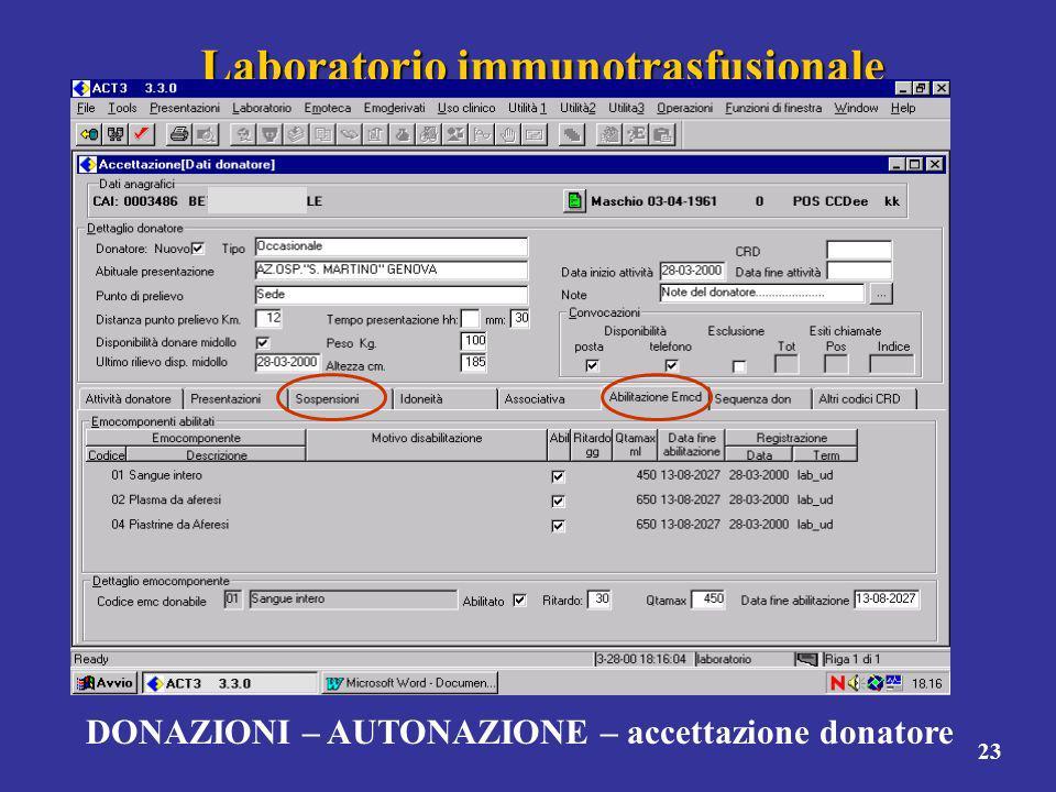 23 Laboratorio immunotrasfusionale DONAZIONI – AUTONAZIONE – accettazione donatore